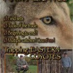Trapping video review Animalistics: Trapping Eastern Coyotes By Darin Freeborough