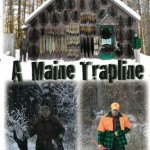 A Maine Trapline by Brian and Mark Donaghy